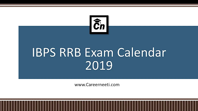 IBPS RRB Exam Calendar, Important Dates, Careerneeti Logo, www.careerneeti.com