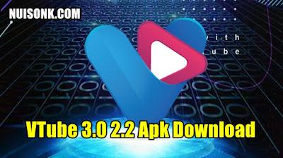 VTube 3.0 2.2 Apk Download Terbaru 2021
