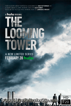 The Looming Tower [720p] [Latino-Ingles] [MEGA]