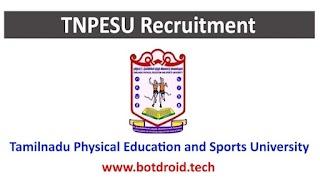 TNPESU Recruitment 2020 - Any Degree | Apply for 17 Guest Lecturer & Other Job Vacancies @ www.tnpesu.org