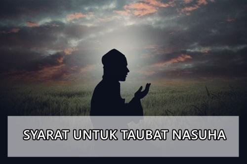 Syarat untuk Taubat Nasuha