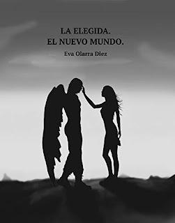 LA ELEGIDA. EL NUEVO MUNDO- Eva Olarra Diez