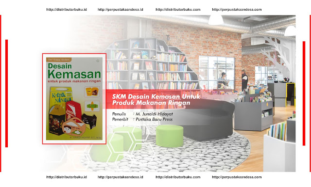 SKM : Desain Kemasan Untuk Produk Makanan Ringan