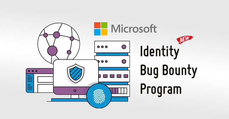 Microsoft Offers $100,000 Bounty for Finding Bugs in Its Identity Services