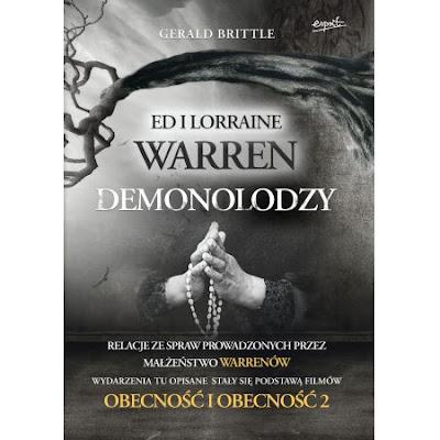 Demonolodzy. Ed i Lorraine Warren - Gerald Brittle