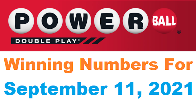 PowerBall Double Play Winning Numbers for September 11, 2021