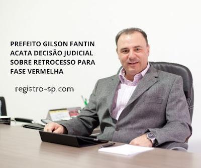 Prefeito Gilson Fantin acata decisão judicial sobre retrocesso para fase vermelha