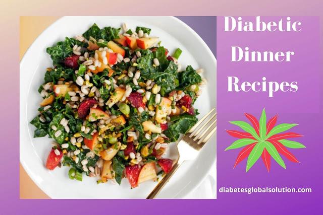 Diabetic Dinner Recipes