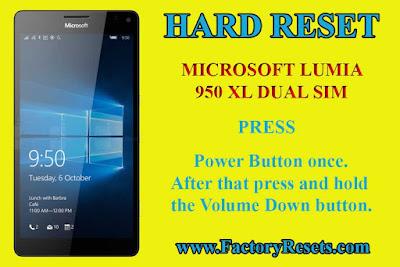 hard reset Microsoft Lumia 950 XL Dual SIM