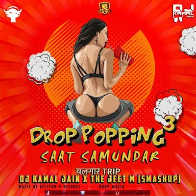 Saat Samundar – Dj Kamal Jain & The Jeet M Smashup