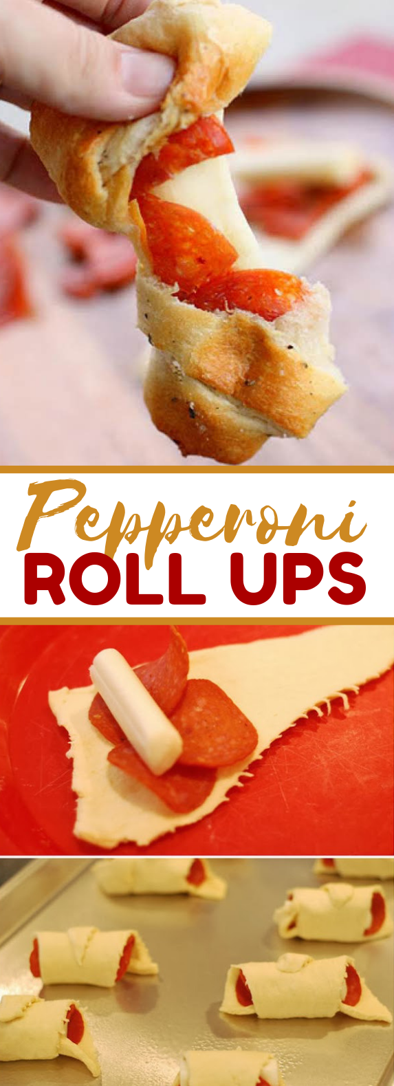 Pepperoni Roll Ups #appetizers #dinner