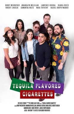 Tequila Flavored Cigarettes (2019)