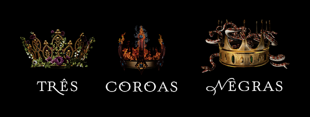 Resultado de imagem para tres coroas negras