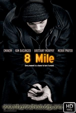8 Mile [1080p] [Latino-Ingles] [MEGA]
