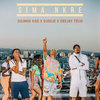 Djodje - Sima Nkre (feat. Julinho Ksd & Deejay Telio) [Download]