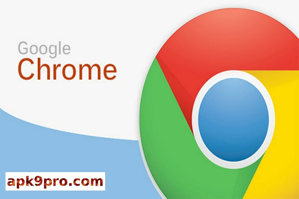Chrome Browser v61.0.3163.81 Apk (File size 121 MB) For Android
