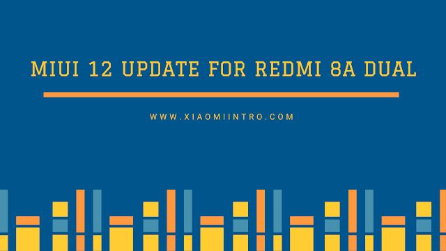 Update MIUI 12 Untuk Xiaomi Redmi 8A Dual / Pro