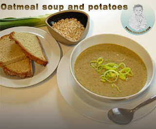 Healthy Toddler Snacks : Oatmeal soup and potatoes