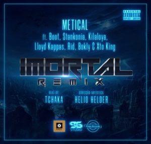 BAIXAR MP3 | Metical - Imortal Remix (feat. Boot, Stankonia, Killaloya, Lloyd Kappas, Ridy, Bokly & Xto King) | 2019