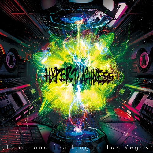 Fear,and Loathing in Las Vegas - HYPERTOUGHNESS [6th Album]