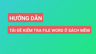 Cách tải bài tập đề kiểm tra file word trên sách mềm