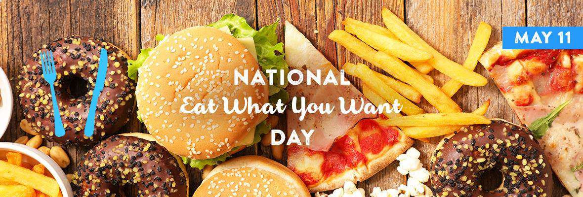 National Eat What You Want Day Wishes pics free download