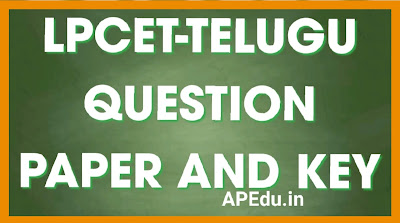 LPCET-TELUGU QUESTION PAPER AND KEY