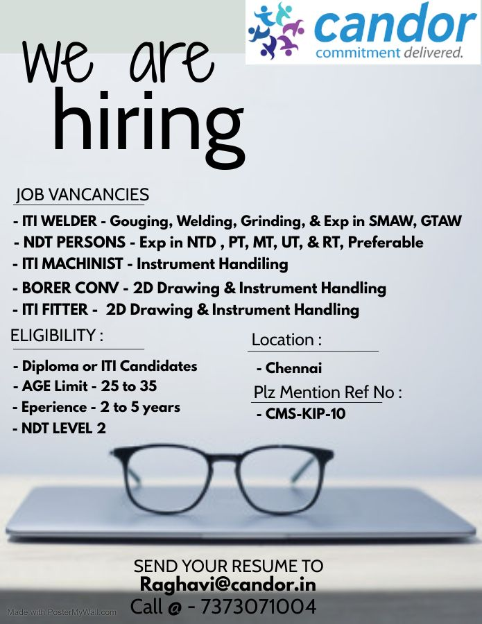 ITI and Diploma Candidates Looking for the Following Positions for a Steel, Precision Industry Located at Chennai