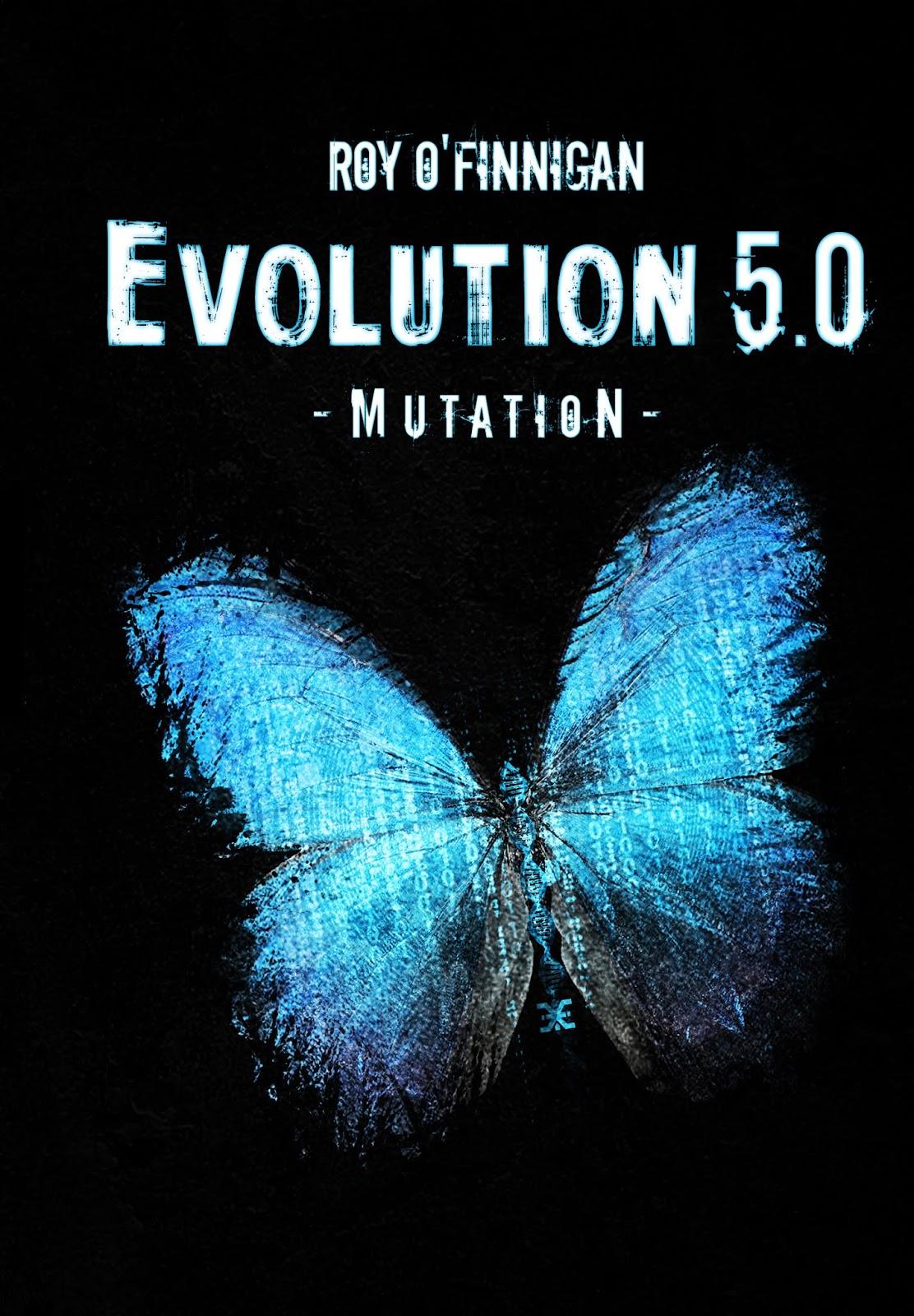 Evolution 5.0 - Mutation