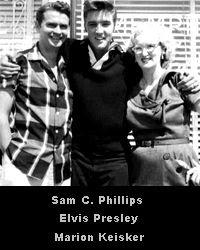 Sam Phillips, Elvis Presley, Marion Keisker