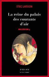 Millenium de Stieg Larsson : La Reine dans le palais des courants d'air Tome 3