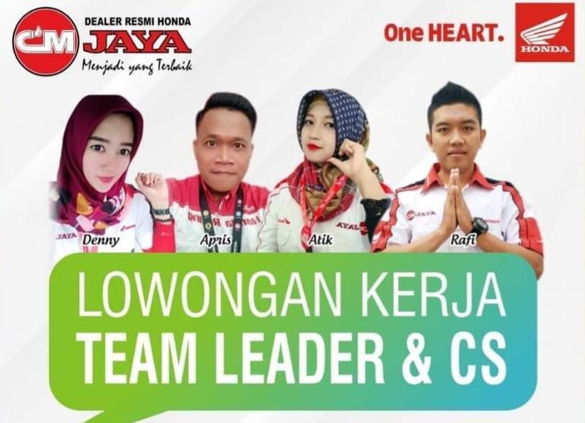 Lowongan Team Leader & CS di CM JAYA Rembang