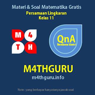 Materi dan Pembahasan Soal Persamaan Lingkaran ( Kelas 11 )