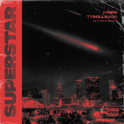 24hrs - Superstar ft Ty Dolla $ign (Audio)