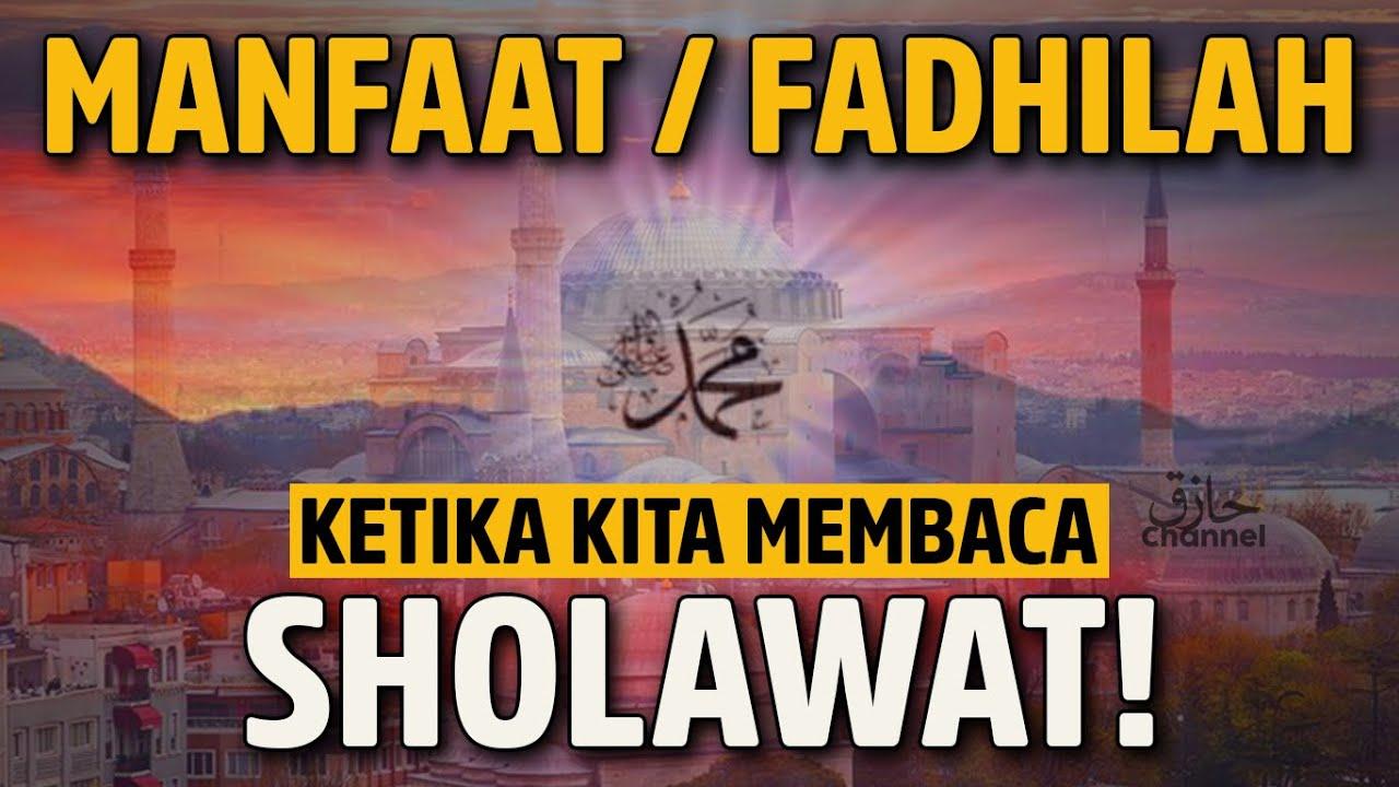30 Manfaat Membaca Sholawat