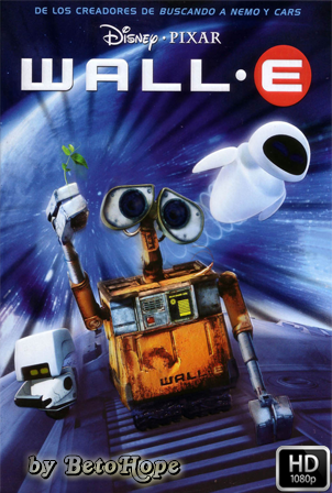 WALL E [1080p] [Latino-Ingles] [MEGA]