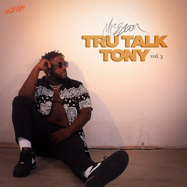 Music: Mission – Tru Talk Tony: Vol. 3