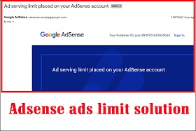 The number of ads you can show has been limited, adsense
