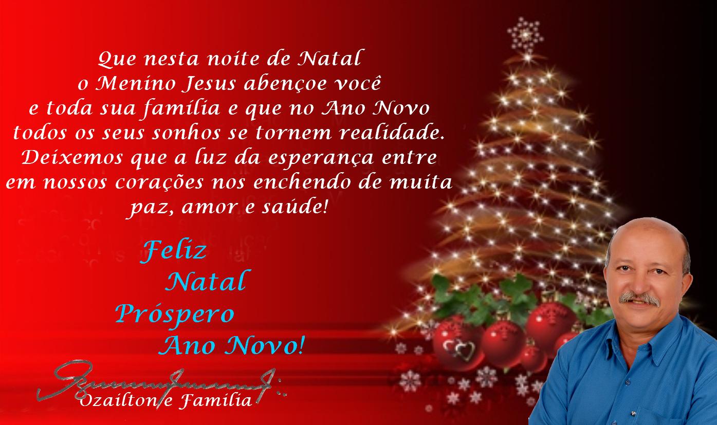 Blog Do Ozailton: MENSAGEM DE NATAL E ANO NOVO DE OZAILTON