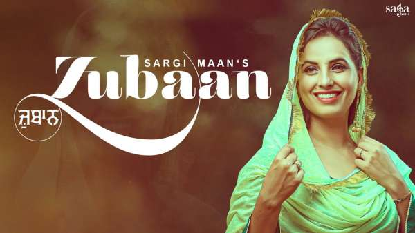 Zubaan Lyrics Sargi Maan