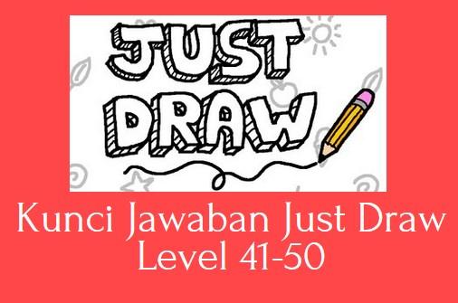 Kunci Jawaban Just Draw Level 41-50