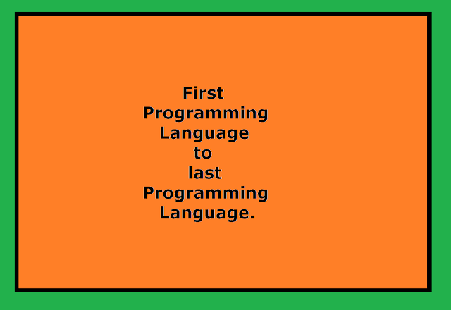 overview of first to last programming language.