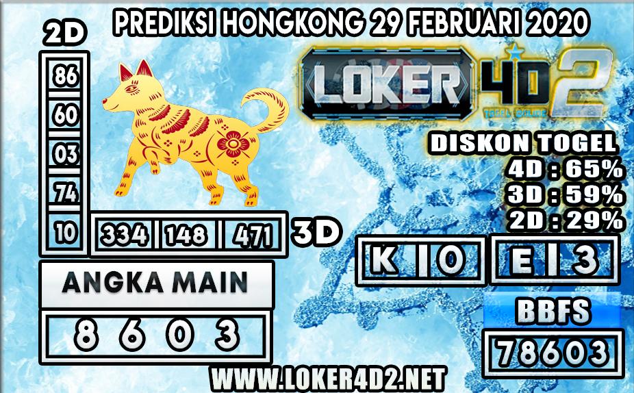 PREDIKSI TOGEL HONGKONG LOKER4D2 29 FEBRUARI 2020