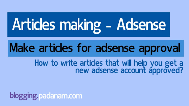 how to make article to get adsense approved in my blog