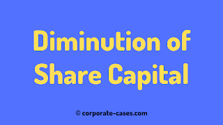 reduction and diminution of share capital