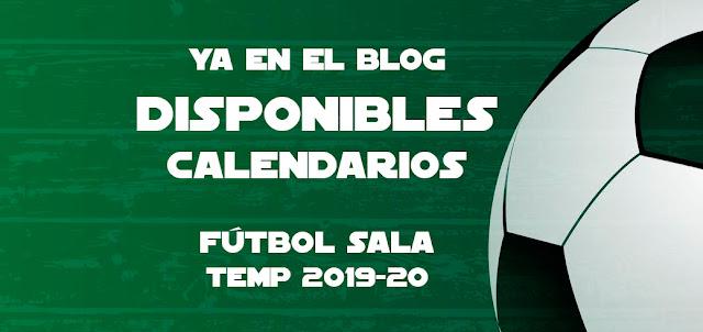 FÚTBOL SALA: Disponibles calendarios nueva Temporada 2019-20