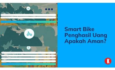 Smart Bike Penghasil Uang Apakah Aman?