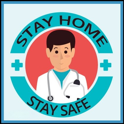 Medical healthcare Stay at home quotes