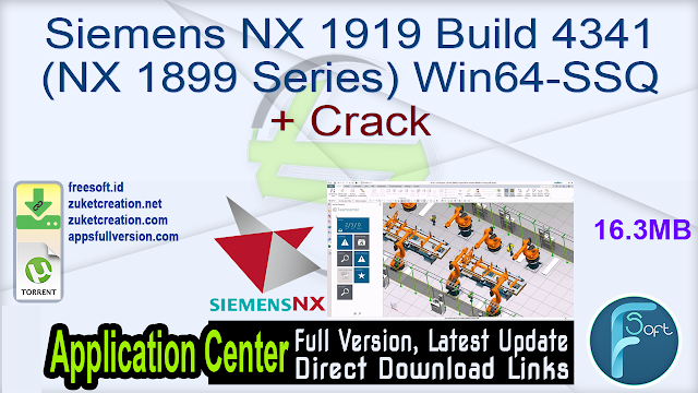 Siemens NX 1919 Build 4341 (NX 1899 Series) Win64-SSQ + Crack
