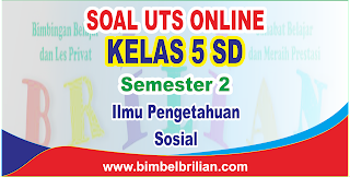 Soal UTS IPS Online Kelas 5 SD Semester 2 - Langsung Ada Nilainya